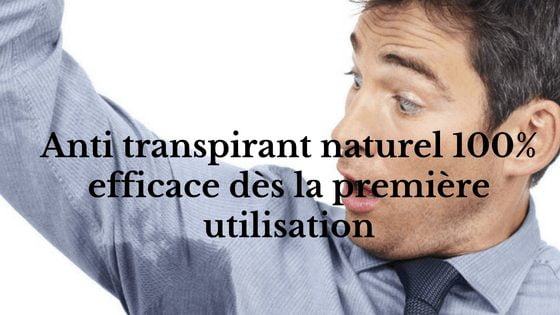 Photo of anti transpirant naturel 100 % efficace dès la première utilisation