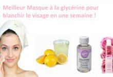 Photo de La glycérine pour blanchir le visage en une semaine !